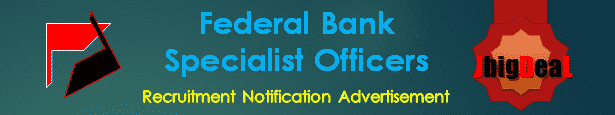 Federal Bank Specialist Officers Recruitment 2016 Online Application Form