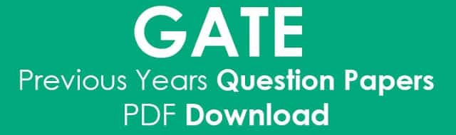 GATE Previous Year Question Papers With Solution & Answer Keys