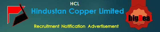Hindustan Copper Limited Recruitment 2018 Application Form