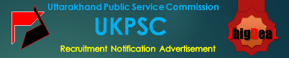 UKPSC Recruitment 2019 Online Application Form