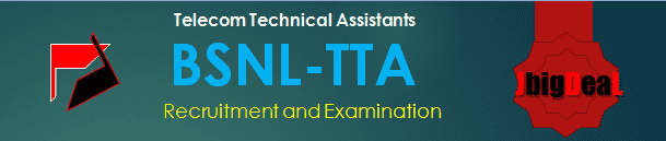BSNL TTA (Telecom Technical Assistants) Recruitment 2017