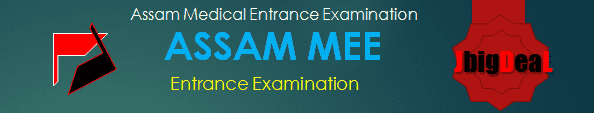 Assam MEE 2018 : Assam Medical Entrance Examination 2018