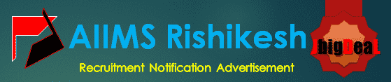 AIIMS Rishikesh Recruitment 2018 Online Application Form