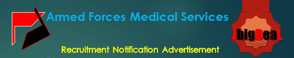 Armed Forces Medical Services Recruitment 2016 Online Application Form
