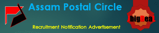 Assam Postal Circle Recruitment 2017 Online Application Form