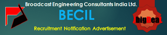 BECIL Un-Skilled & Skilled Manpower Recruitment 2020 Online Application
