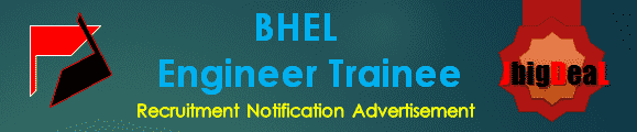 BHEL Engineer Trainee Recruitment 2017 Online Application Form