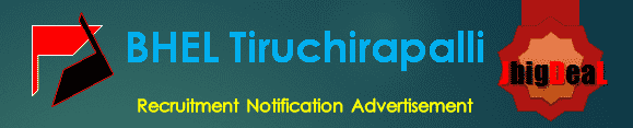 BHEL Tiruchirappalli Recruitment 2018 Online Application Form