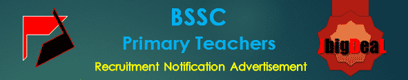 BSSC Primary Teachers Recruitment 2016 Online Application Form