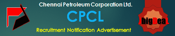 CPCL Recruitment 2017 Online Application Form