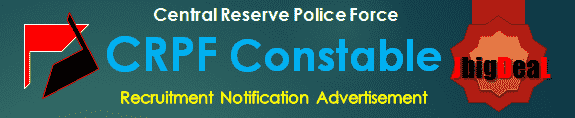 CRPF Constable Recruitment 2017 Online Application Form