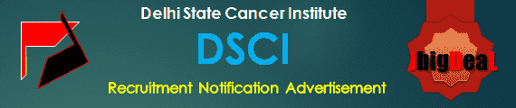 Delhi State Cancer Institute Recruitment 2017 Online Application Form