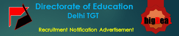 Directorate of Education Delhi TGT Recruitment 2016 Online Application Form