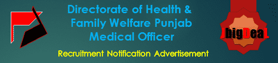 Directorate of Health & Family Welfare Punjab Medical Officer Recruitment 2016 Online Application Form