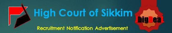 High Court of Sikkim Recruitment 2016 Application Form
