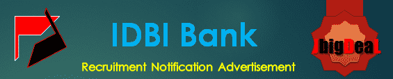 IDBI Bank Recruitment 2019 Online Application Form