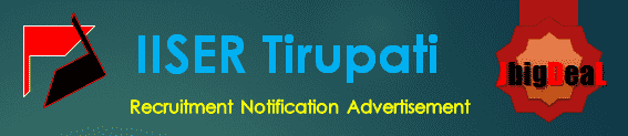 IISER Tirupati Recruitment 2017 Online Application Form
