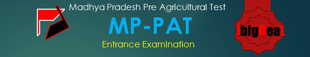 MP PAT 2018 : Madhya Pradesh Pre Agricultural Test 2018