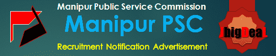 Manipur PSC Recruitment 2019 Online Application Form