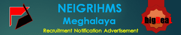 NEIGRIHMS Recruitment 2018 Application Form