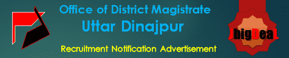 Office of District Magistrate Uttar Dinajpur Recruitment 2017 Application Form