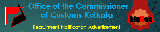 Office of the Commissioner of Customs Kolkata Recruitment 2017 Application Form
