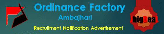 Ordinance Factory Ambajhari Recruitment 2017 Online Application Form