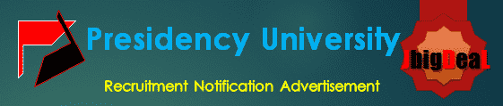 Presidency University Recruitment 2017 Online Application Form