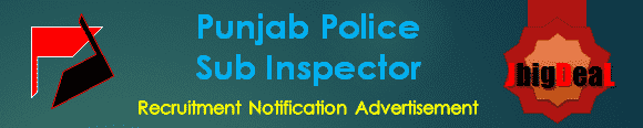Punjab Police Sub Inspector Recruitment 2016 Online Application Form