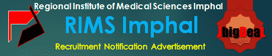 RIMS Imphal Recruitment 2018 Application Form