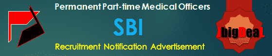 SBI Permanent Part-time Medical Officers Recruitment 2017 Application Form
