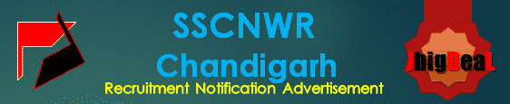 SSCNWR Chandigarh Recruitment 2017 Online Application Form
