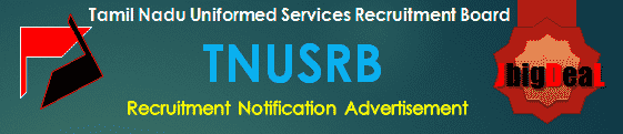 TNUSRB Recruitment 2019 Online Application Form