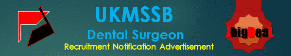 UKMSSB Dental Surgeon Recruitment 2016 Application Form