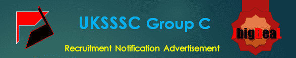 UKSSSC Group C Recruitment 2017 Online Application Form