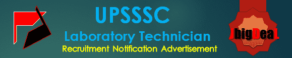 UPSSSC Laboratory Technician Recruitment 2016 Online Application Form