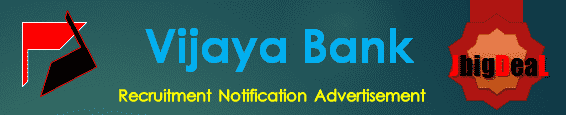 Vijaya Bank Recruitment 2018 Online Application Form