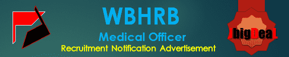 WBHRB Medical Officer Recruitment 2016 Online Application Form