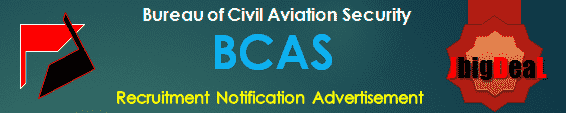 BCAS Recruitment 2017 Application Form