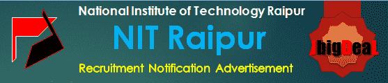 NIT Raipur Recruitment 2017 Online Application Form