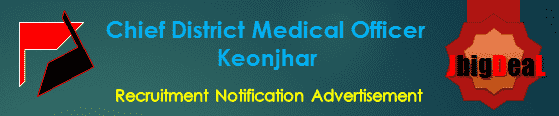 Chief District Medical Officer Keonjhar Recruitment 2017 Application Form