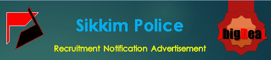 Sikkim Police Recruitment 2018 Application Form