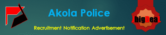 Akola Police Recruitment 2018 Online Application Form