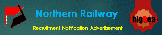 Northern Railways Recruitment 2018 Application Form