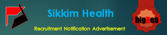 Sikkim Health Recruitment 2018 Online Application Form