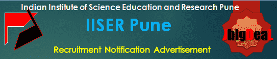 IISER Pune Project In-charge, Technical Officer, Technical Asst, Lab Technician Recruitment 2020 Application Form