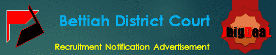 Bettiah District Court Recruitment 2018 Application Form