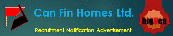 Can Fin Homes Ltd. Recruitment 2018 Online Application Form