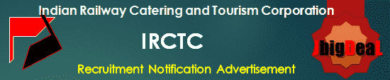 IRCTC Recruitment 2018 Application Form