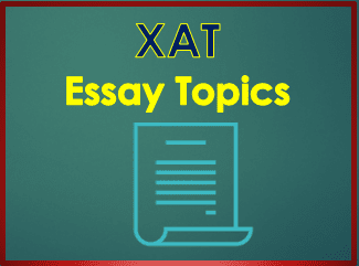 Latest XAT Essay Topics